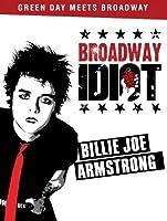 Broadway Idiot [HD]