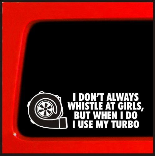 I don't usually whistle at girls, but when I do I use my turbo - diesel boosted turbo sticker for wrx sti evo (Cummins Turbo Diesel Sticker compare prices)