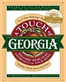 A Touch of Georgia: Where to Go and What to Do in the Peach State (0785275002) by Thomas Nelson Publishers