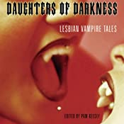 Daughters of Darkness: Lesbian Vampire Tales | [Pem Keesey (Editor)]