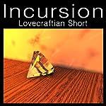 Incursion | Felbrigg Napoleon Herriot