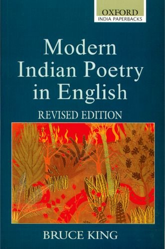 Modern Indian Poetry in English (Oxford India Collection), by Bruce King