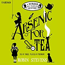 Arsenic for Tea (       UNABRIDGED) by Robin Stevens Narrated by Gemma Chan
