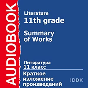 Literature for 11th Grade: Summary of Works [Russian Edition] Audiobook