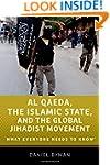 Al Qaeda, the Islamic State, and the...