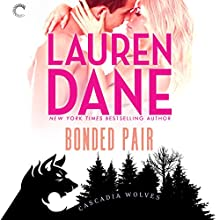 Bonded Pair: Cascadia Wolves, Book 6 Audiobook by Lauren Dane Narrated by Tanya Eby