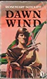 Dawn Wind (Puffin Books) (0140312234) by Rosemary Sutcliff