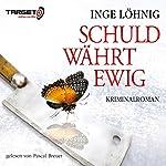 Schuld währt ewig (Kommissar Dühnfort 4) | Inge Löhnig