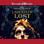 Labyrinth Lost | Zoraida Cordova