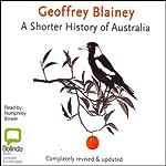 A Shorter History of Australia | Geoffrey Blainey