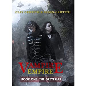 Vampire Empire - The Greyfriar | [Clay Griffith, Susan Griffith]