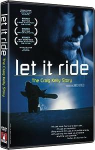 Craig Kelly Story, X-Dance Best Film - Let It Ride Snowboard Documentary DVD