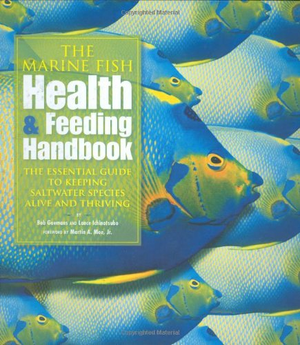the-marine-fish-health-feeding-handbook-the-essential-guide-to-keeping-saltwater-species-alive-and-t