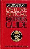 Mr. Boston's Deluxe Official Bartender's Guide