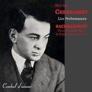 Rachmaninoff / Cherkassky: Piano Concertos, Nos. 2 & 3