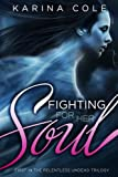 Fighting For Her Soul (The Relentless Undead Trilogy, Book One 1)