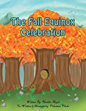 img - for The Fall Equinox Celebration: The tale of two sisters book / textbook / text book