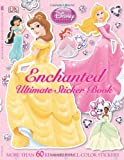 Ultimate Sticker Book: Disney Princess: Enchanted (Ultimate Sticker Books)