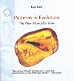 "Patterns in Evolution: The New Molecular View (""Scientific American"" Library) (0716760363) by Lewin, Roger"