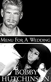 (FREE on 9/4) Menu For A Wedding by Bobby Hutchinson - http://eBooksHabit.com