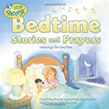 Bedtime Stories and Prayers (Little Blessings)