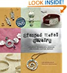 Stamped Metal Jewelry: Creative Techn...