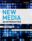 New Media: An Introduction, Canadian Edition