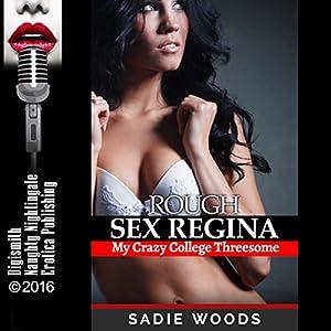 Rough Sex Regina Audiobook