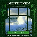 Beethoven With Ocean Sounds: Ode To Joy
