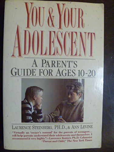 You and Your Adolescent: A Parent's Guide for Ages 10 to 20