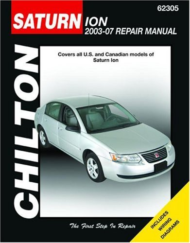 chiltons-saturn-ion-2003-07-repair-manual-covers-all-us-and-canadian-models-of-saturn-ion