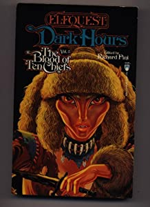 Dark Hours (Elfquest : the Blood of 10 Chiefs, Vol 5) by Richard Pini