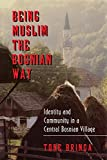 Being Muslim the Bosnian Way