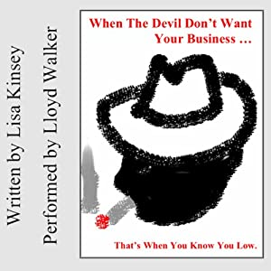 When the Devil Don't Want Your Business Audiobook