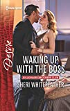 img - for Waking Up with the Boss (Harlequin Desire) book / textbook / text book