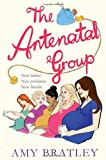 Amy Bratley The Antenatal Group