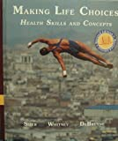 img - for Making Life Choices: Health Skills and Concepts Revised Edition book / textbook / text book