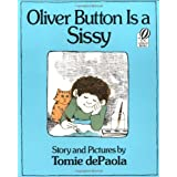 Oliver Button Is a Sissy ~ Tomie dePaola