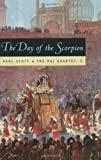 The Day of the Scorpion: A Novel (0226743411) by Scott, Paul