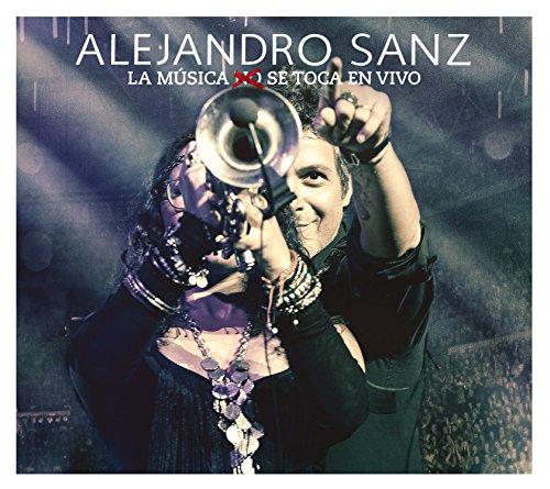 Alejandro Sanz - La Musica No Se Toca (En Vivo) [cd/dvd Combo] - Zortam Music