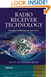 Radio Receiver Technology: Principles...