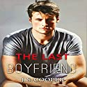 The Last Boyfriend: Forever Love, #1 (       UNABRIDGED) by J. S. Cooper Narrated by Saskia Maarleveld