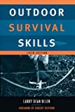 img - for [ OUTDOOR SURVIVAL SKILLS (SIXTH EDITION, SIXTH) ] By Olsen, Larry Dean ( Author) 1997 [ Paperback ] book / textbook / text book