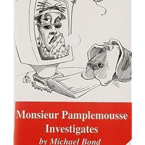 Monsieur Pamplemousse Investigates - Michael Bond