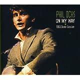 On My Way ~ Phil Ochs