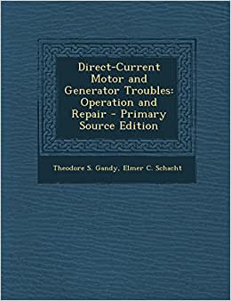 Direct Current Motor And Generator Troubles Operation And