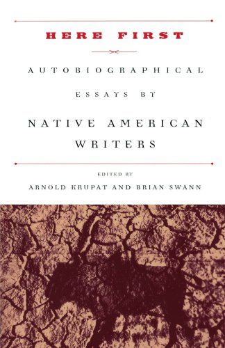 Here First: Autobiographical Essays by Native American...