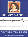 img - for Writings from Prison: Bobby Sands Writings book / textbook / text book