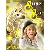 Super Star (Beau to Beau Young Adult Romance)