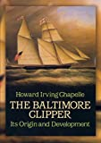 img - for The Baltimore Clipper: Its Origin and Development book / textbook / text book